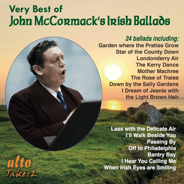 The Very Best of John McCormack's Irish & Other Ballads