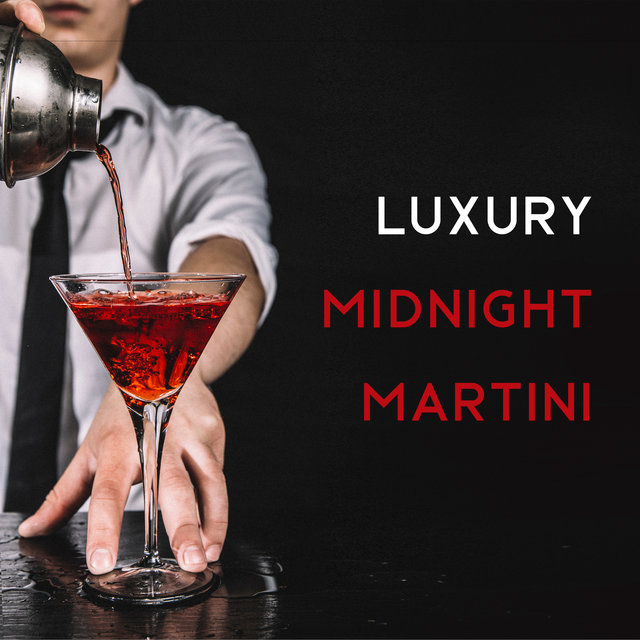 Luxury Midnight Martini – Cocktail Party Jazz Music Collection