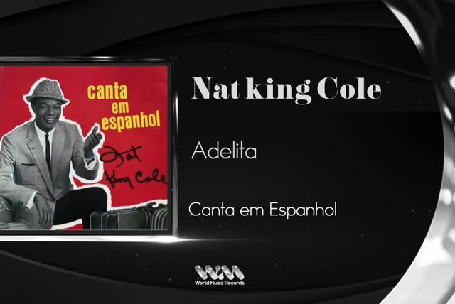 Nat King Cole - Adelita