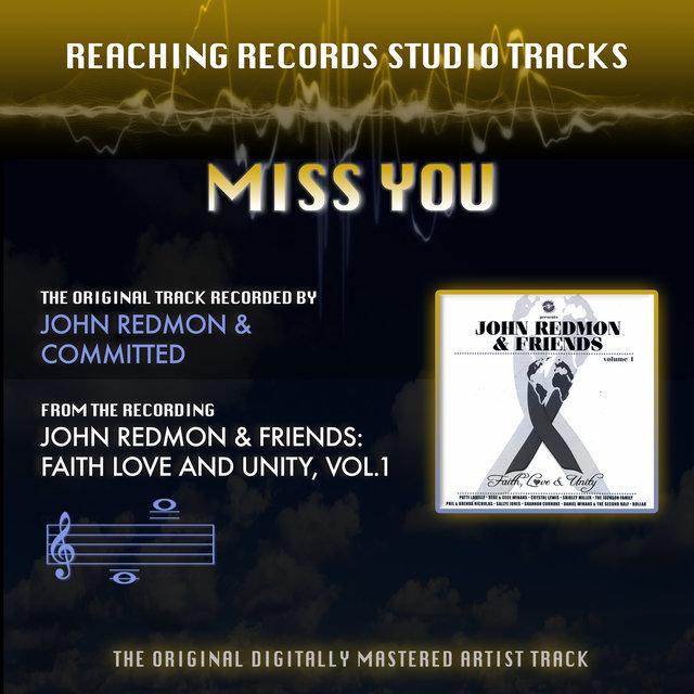 Miss You (Reaching Records Studio Tracks)