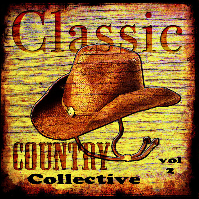 Classic Country Collective Volume 2