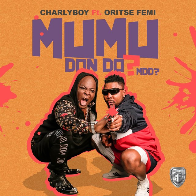 Cover art for album Mumu Don Do? by Charly Boy, Oritse Femi
