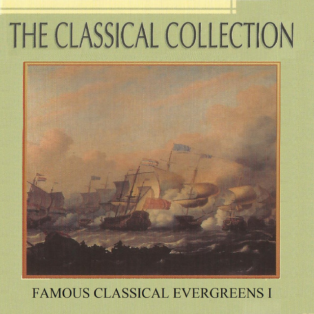 The Classical Collection, Famous Classical Evergreens I