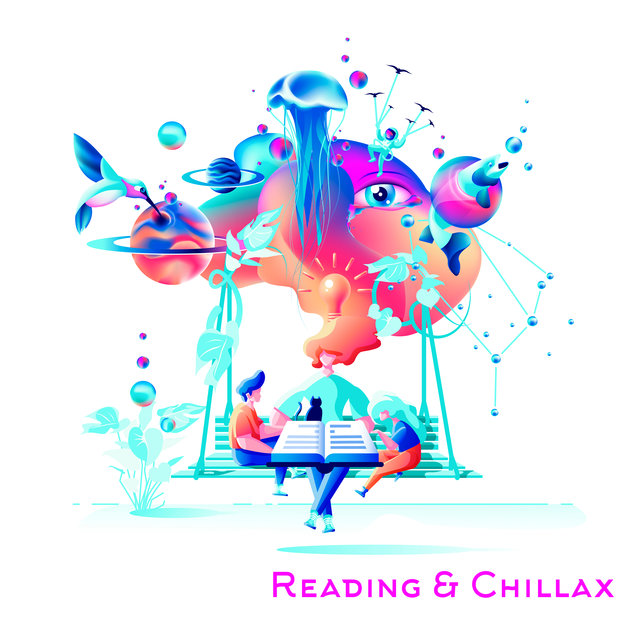 Reading & Chillax - Compilation of Ambient Electronic Music Dedicated to Listening While Reading Books and Relaxing