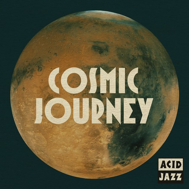 Acid Jazz: Cosmic Journey