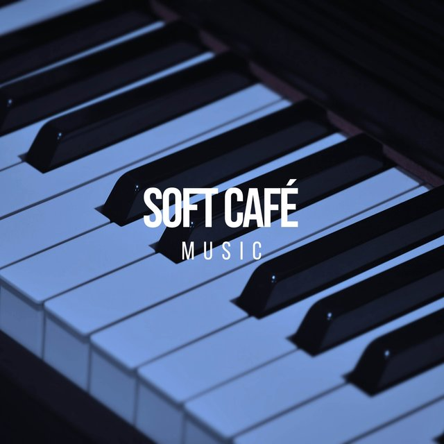 Soft Café Grand Piano Music