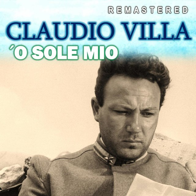 'O Sole mio (Remastered)