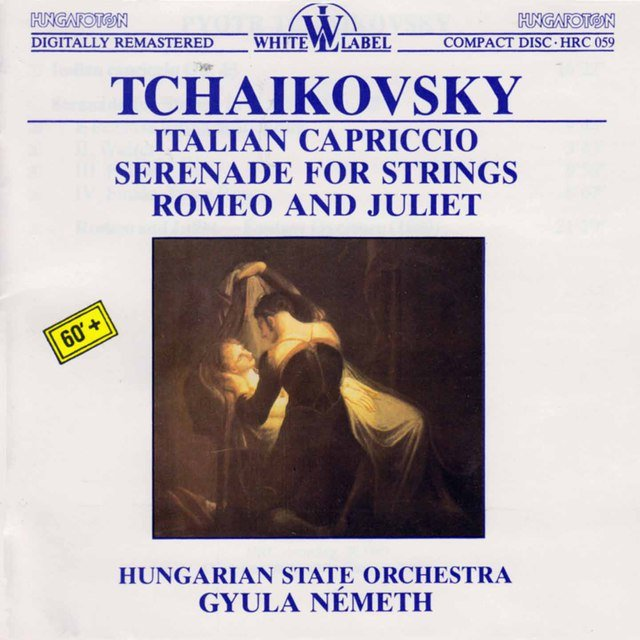 Tchaikovsky: Italian Capriccio - Serenade for Strings - Romeo and Juliet
