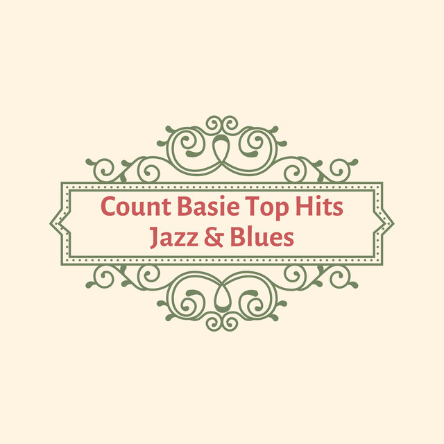 Count Basie Top Hits Jazz & Blues