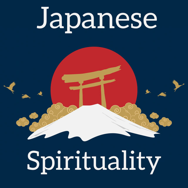 Japanese Spirituality: Buddhist Music for Meditation and Yoga 2020