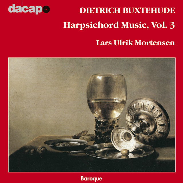 Buxtehude: Harpsichord Music, Vol. 3