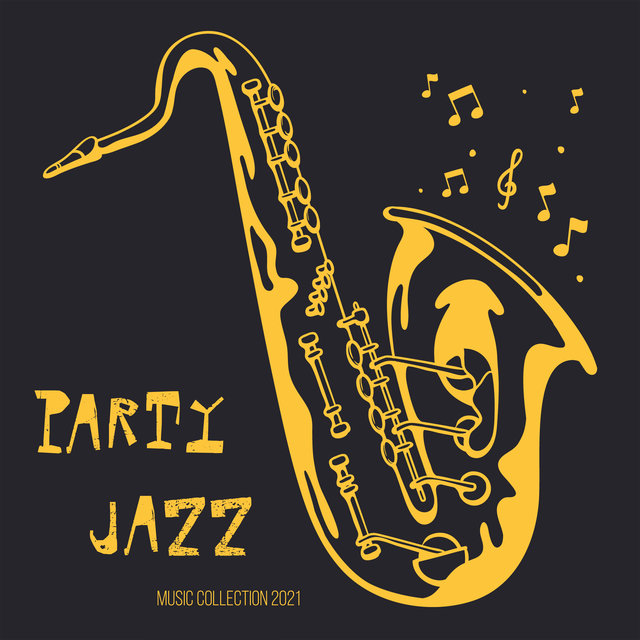 Party Jazz Music Collection 2021