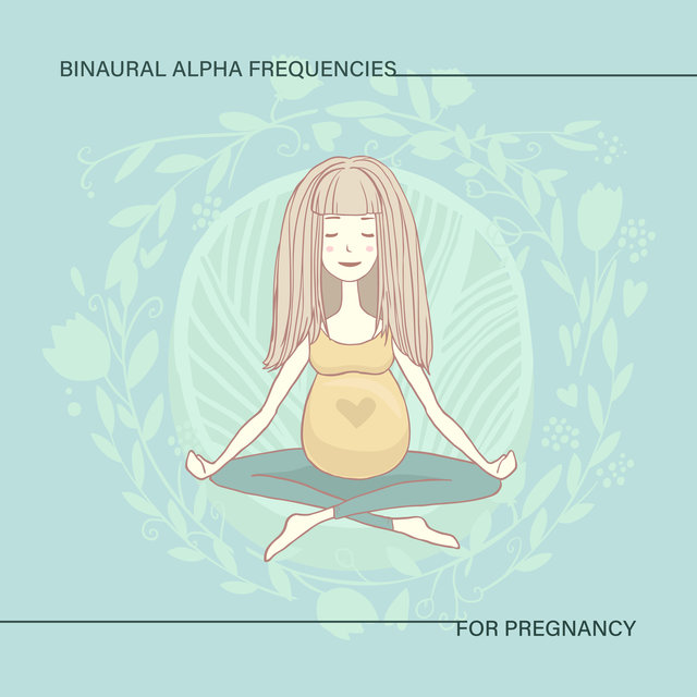 Binaural Alpha Frequencies for Pregnancy