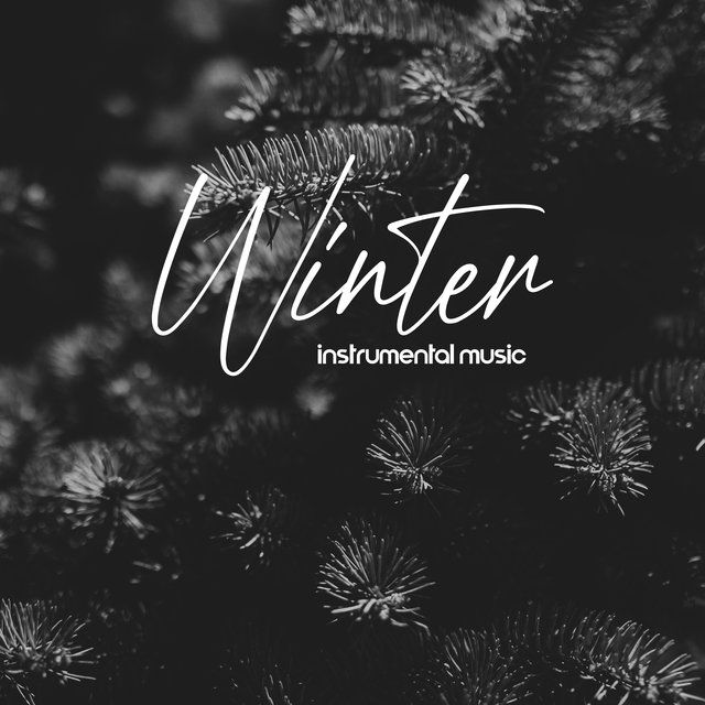 Winter Instrumental Music: Jazz for Winter Holidays 2021