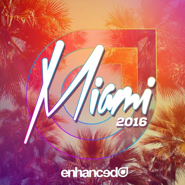 Enhanced Miami 2016