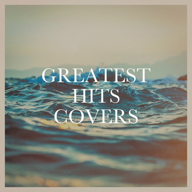 Greatest Hits Covers