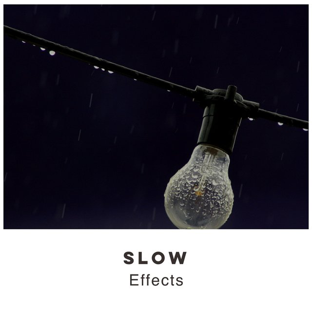 # 1 Album: Slow Effects
