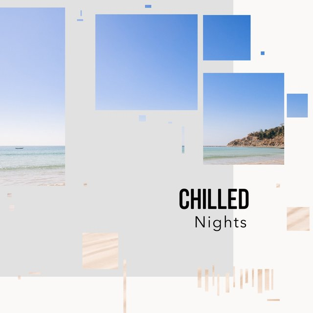 # 1 Album: Chilled Nights