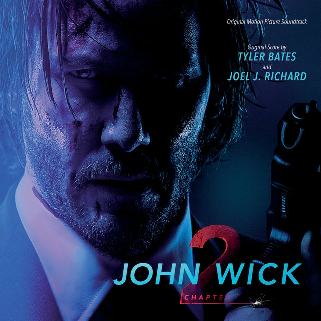 John Wick: Chapter 2 (Original Motion Picture Soundtrack)