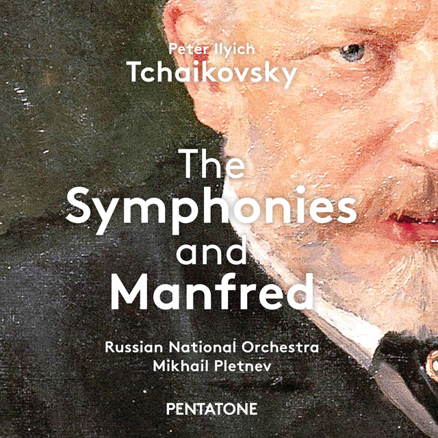 Tchaikovsky: The Symphonies & Manfred