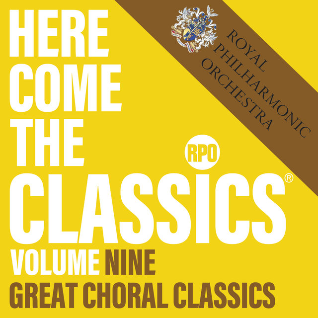 Here Come the Classics, Vol. 9: Great Choral Classics