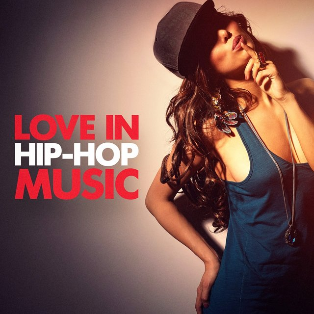 Love in Hip-Hop Music