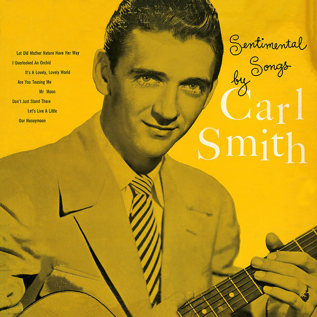 Sentimental Songs By Carl Smith