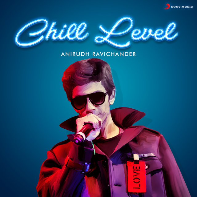 Chill Level : Anirudh Ravichander