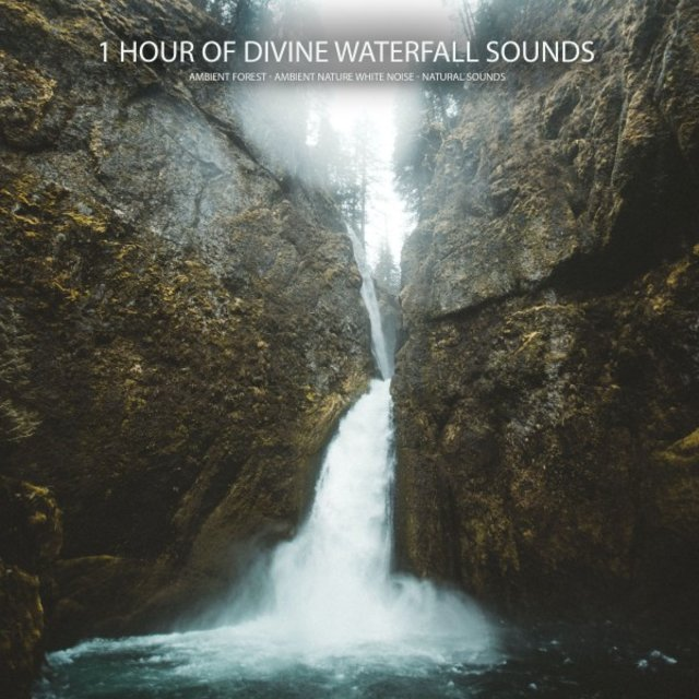 1 Hour of Divine Waterfall Sounds