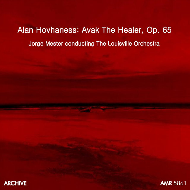 Avak, The Healer (Cantata for Soprano,Trumpet & Strings), Op. 65