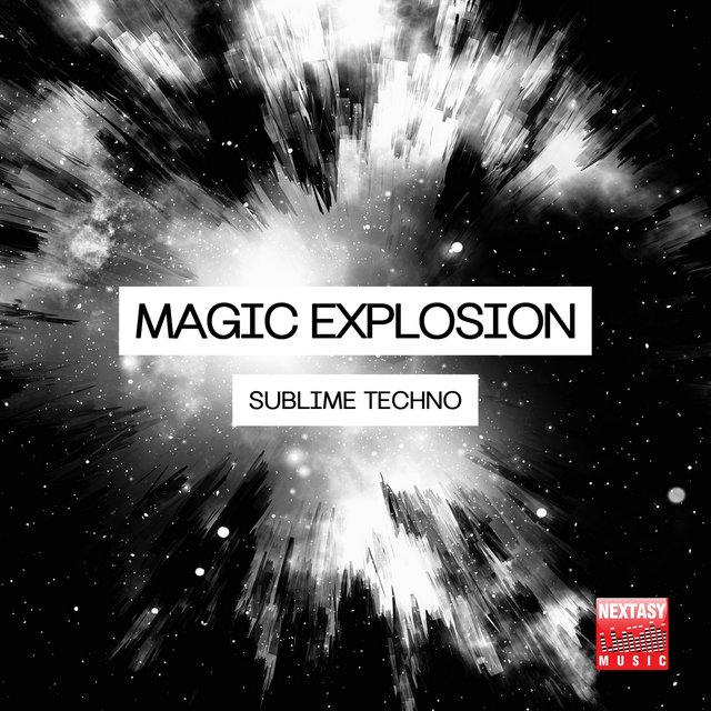 Magic Explosion (Sublime Techno)