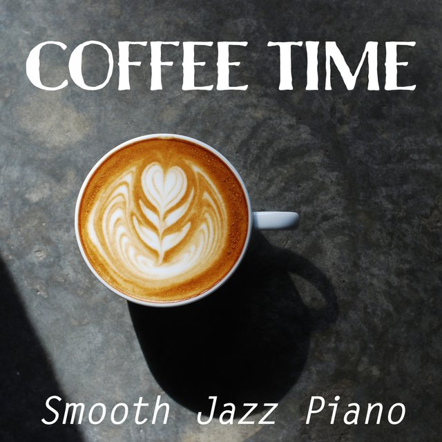 Coffee Time Smooth Jazz Piano