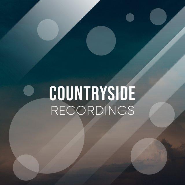 Mellow Rustic Countryside Recordings