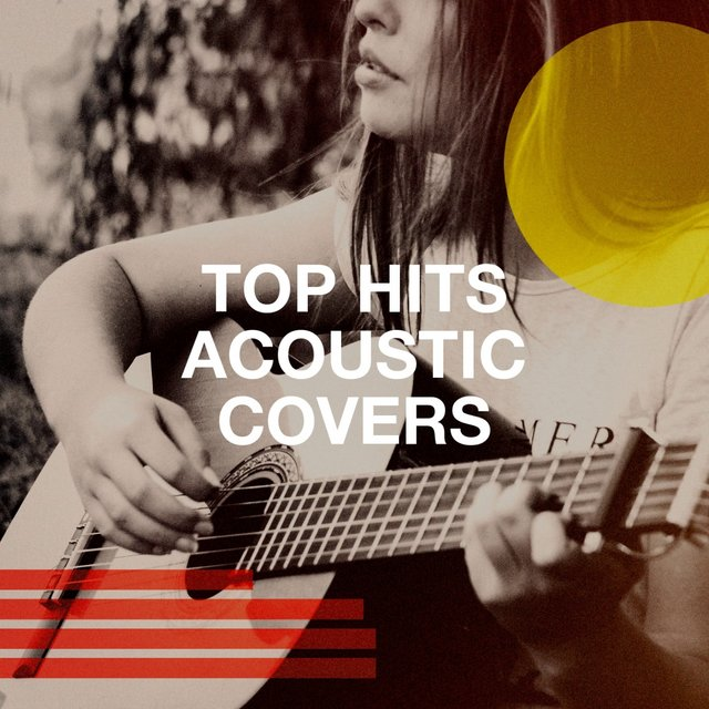 Top Hits Acoustic Covers