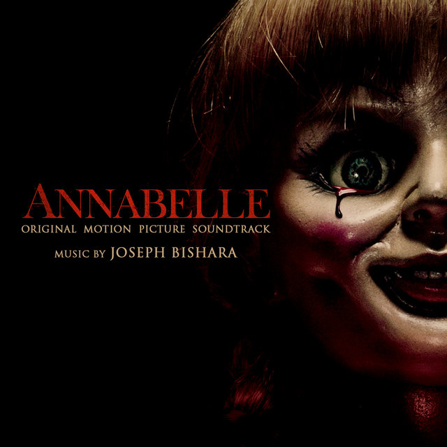 Annabelle (Original Motion Picture Soundtrack)