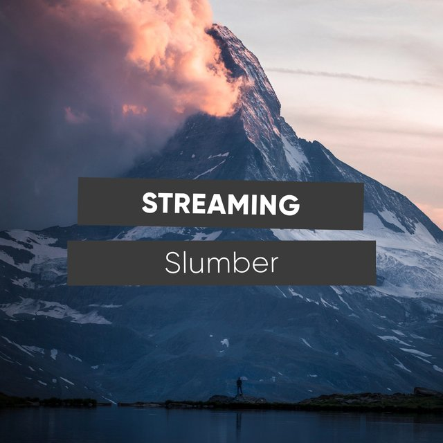 # 1 Album: Streaming Slumber