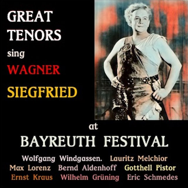 Great Tenors sing Wagner · Siegfried
