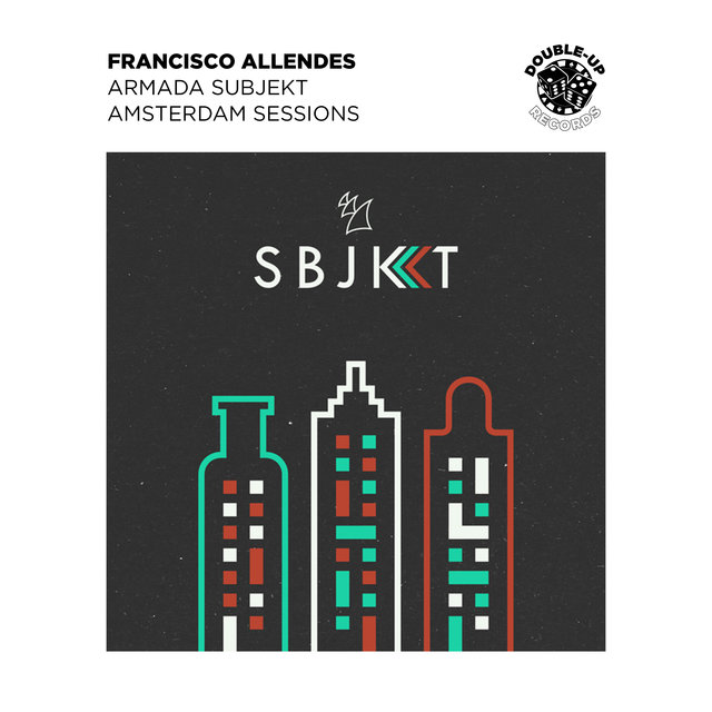Armada Subjekt Amsterdam Sessions (Mixed by Francisco Allendes)