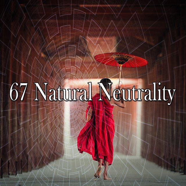 67 Natural Neutrality