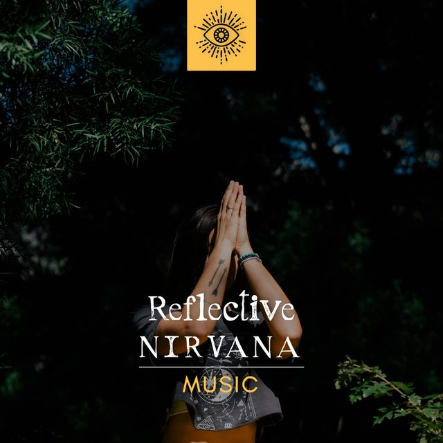 Reflective Nirvana Music