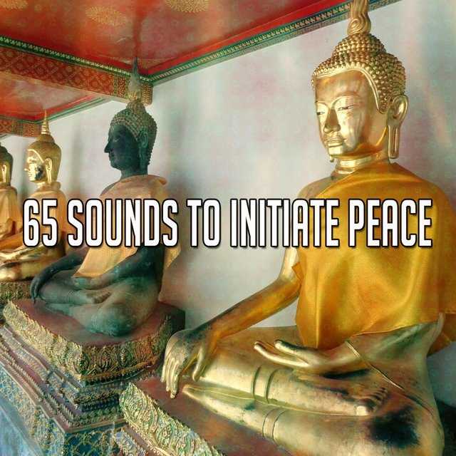 65 Sounds to Initiate Peace