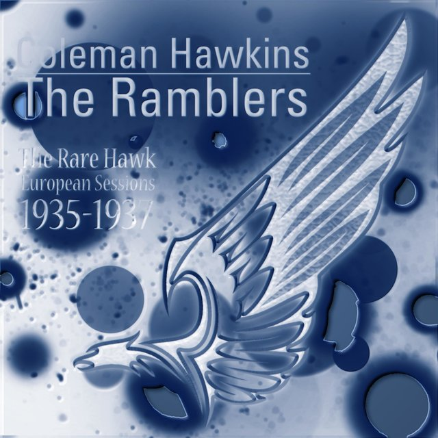 The Rare Hawk - European Sessions, 1935-1937