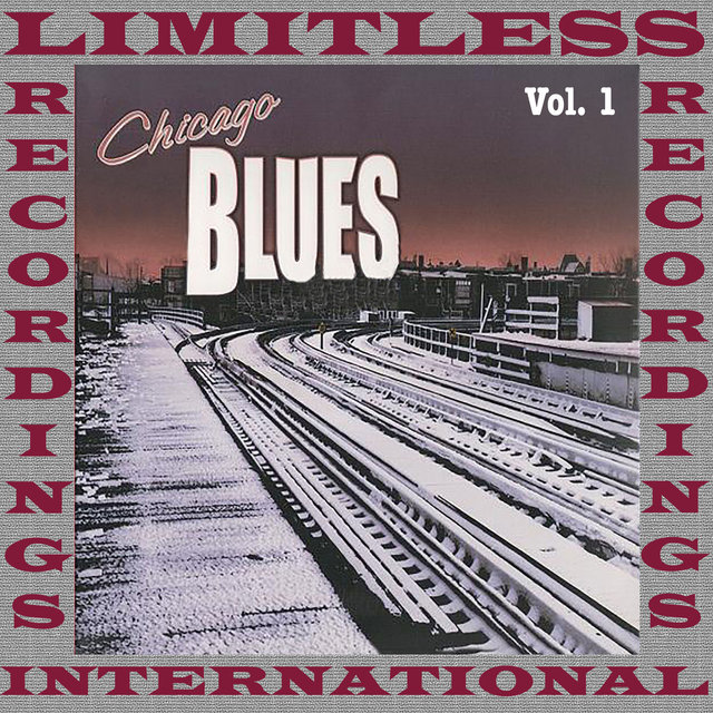 Chicago Blues, Vol. 1 (HQ Remastered Version)