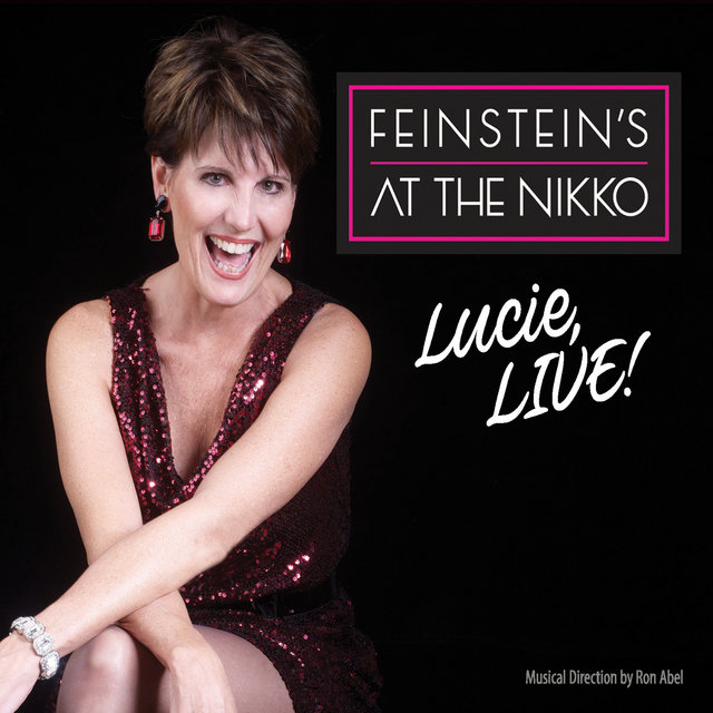 Lucie, Live! At Feinstein's at the Nikko