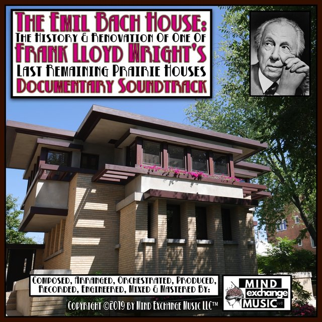 The Emil Bach House Soundtrack, Restoring The Frank Lloyd Wright Vision (Original Soundtrack)