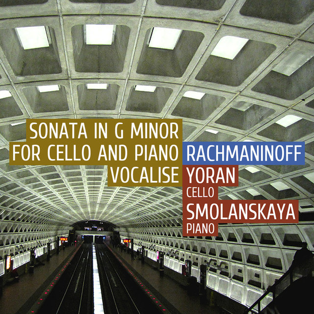 Rachmaninoff: Sonata for Cello and Piano Op. 19 / Vocalise Op. 34 No. 14