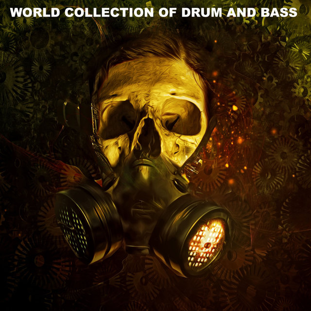 WORLD COLLECTION OF DRUM AND BASS