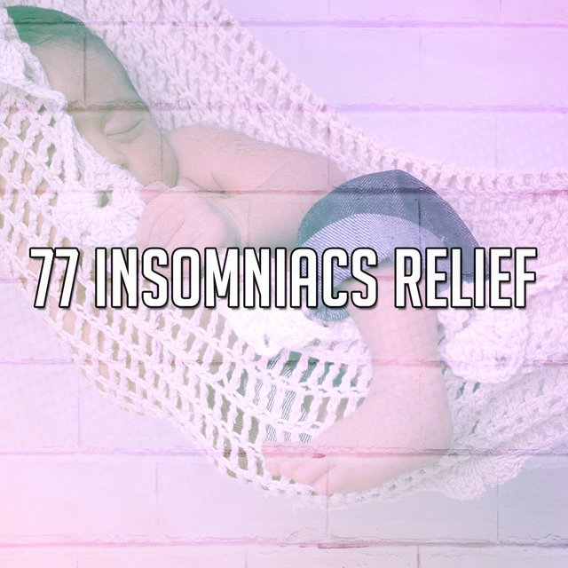 77 Insomniacs Relief