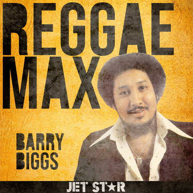 Reggae Max: Barry Biggs