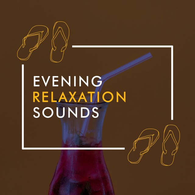 Evening Relaxation Sounds